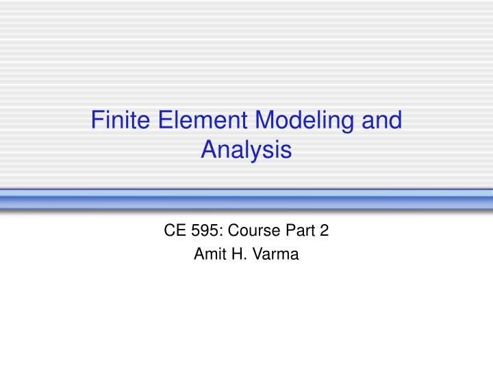 finite element modeling and analysis n.