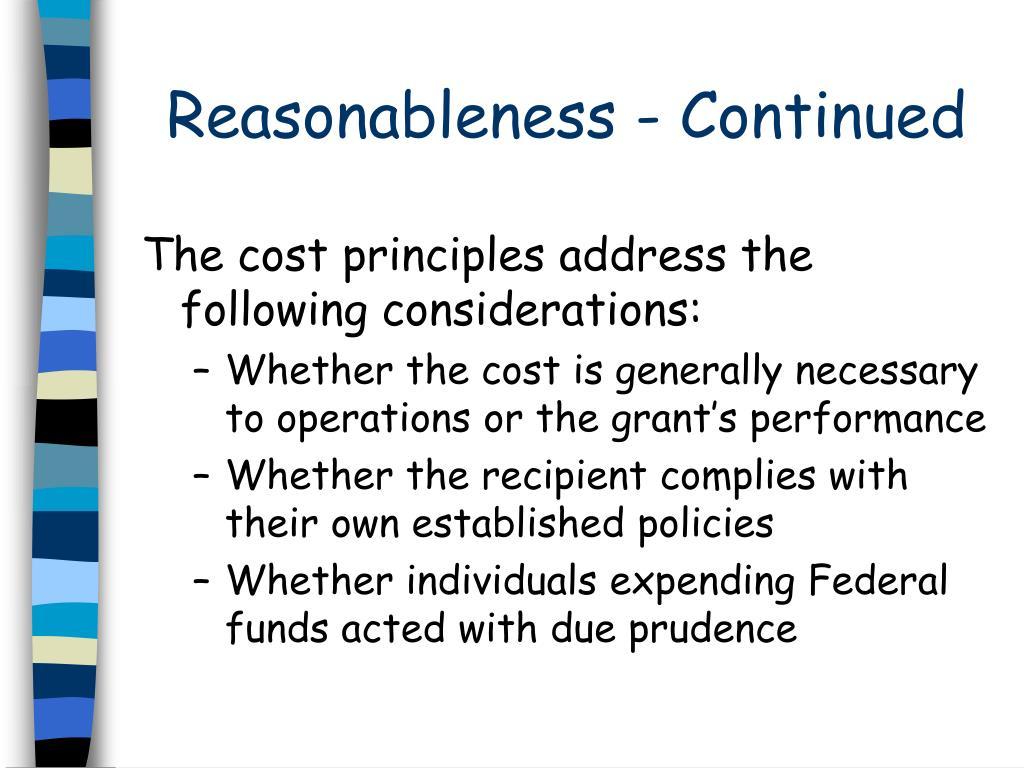Reasonableness - Continued