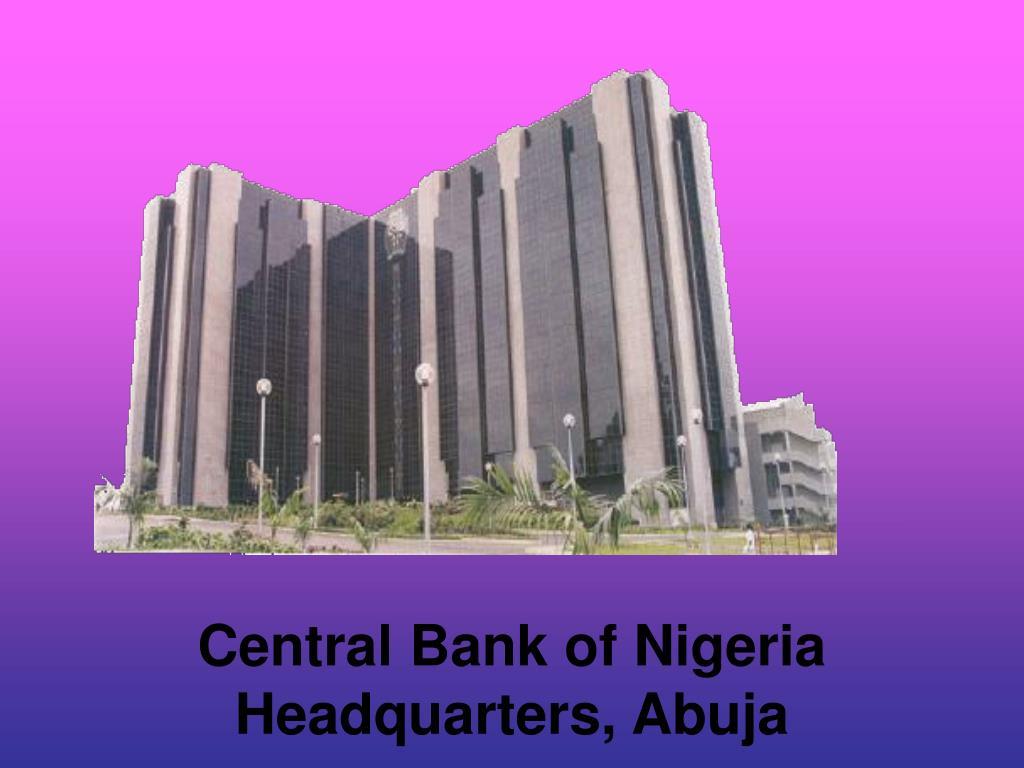 Central Bank of Nigeria Headquarters, Abuja