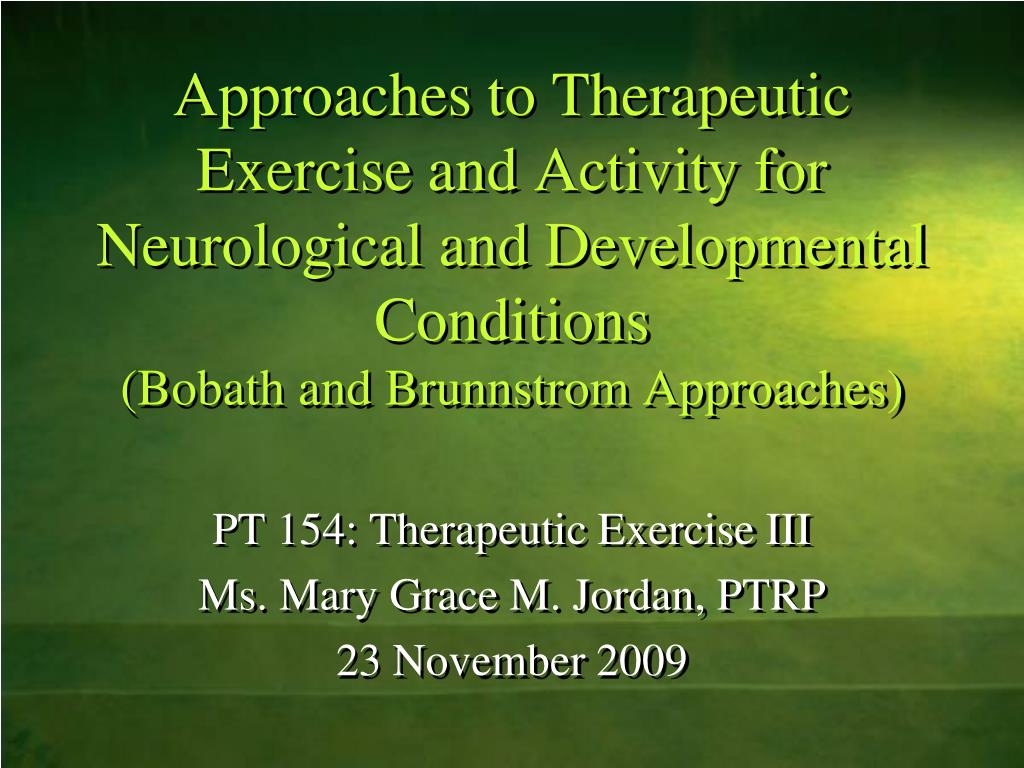 Ppt Approaches To Therapeutic Exercise And Activity For