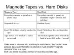 magnetic tapes vs hard disks