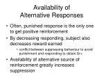availability of alternative responses