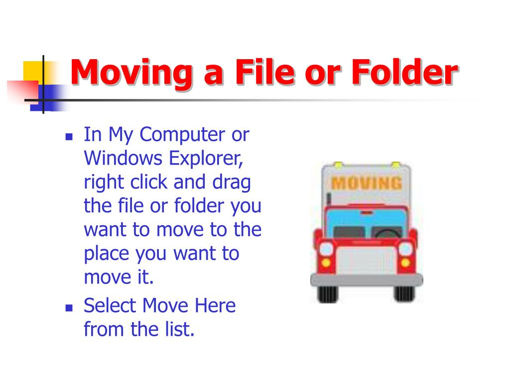Moving a File or Folder