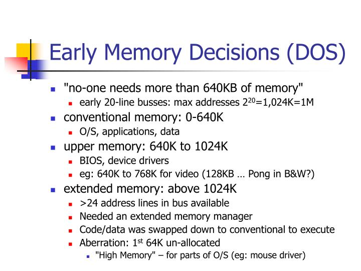 Early memory decisions dos