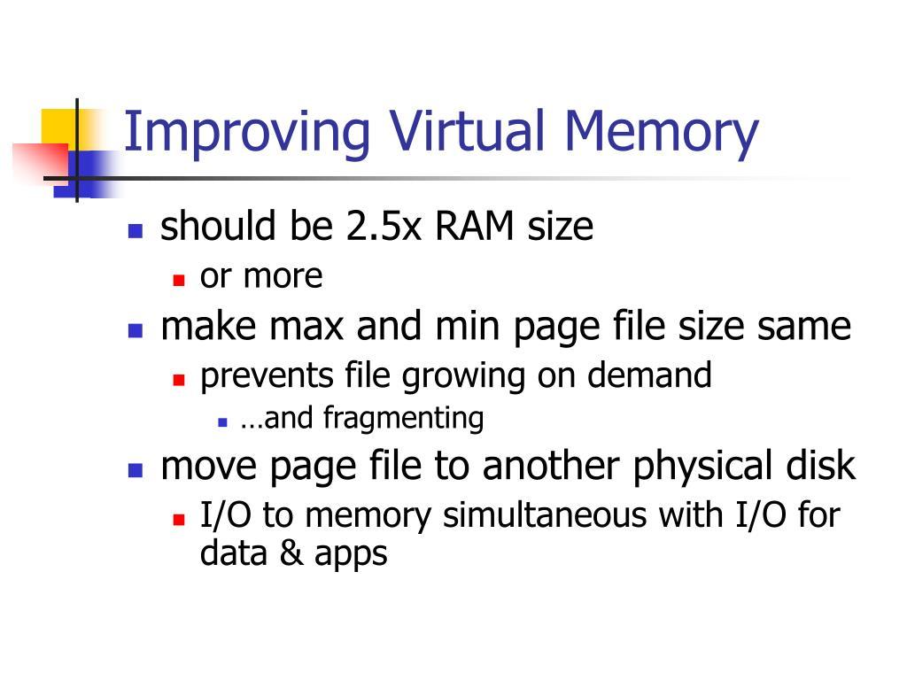 Improving Virtual Memory