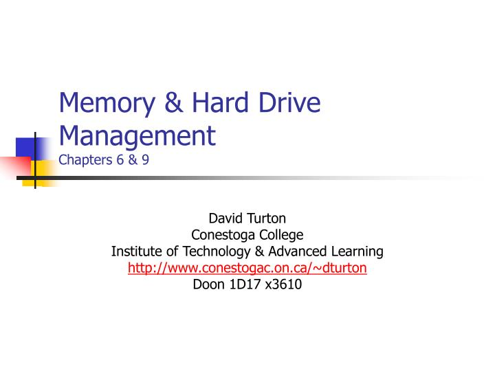 Memory hard drive management chapters 6 9