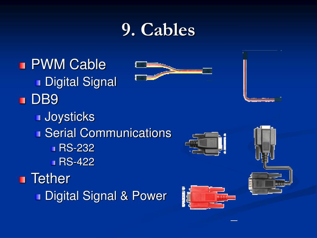 9. Cables