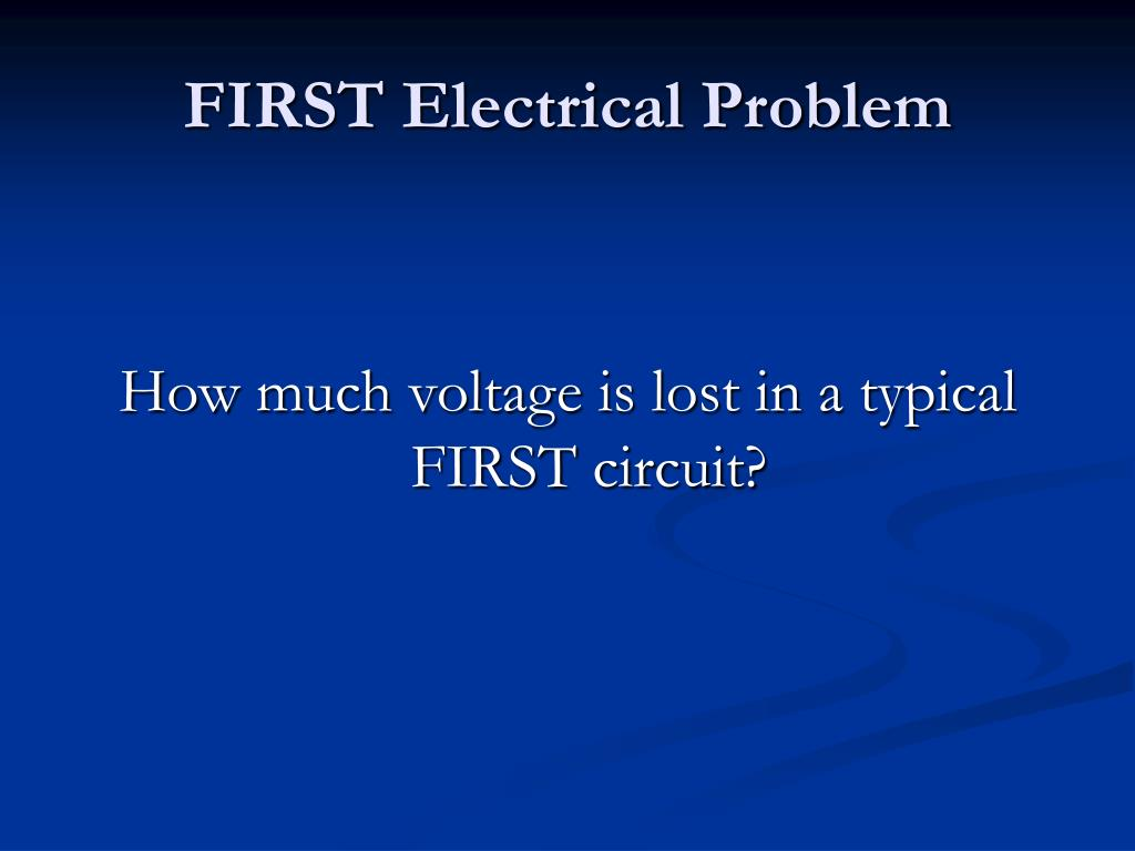 FIRST Electrical Problem