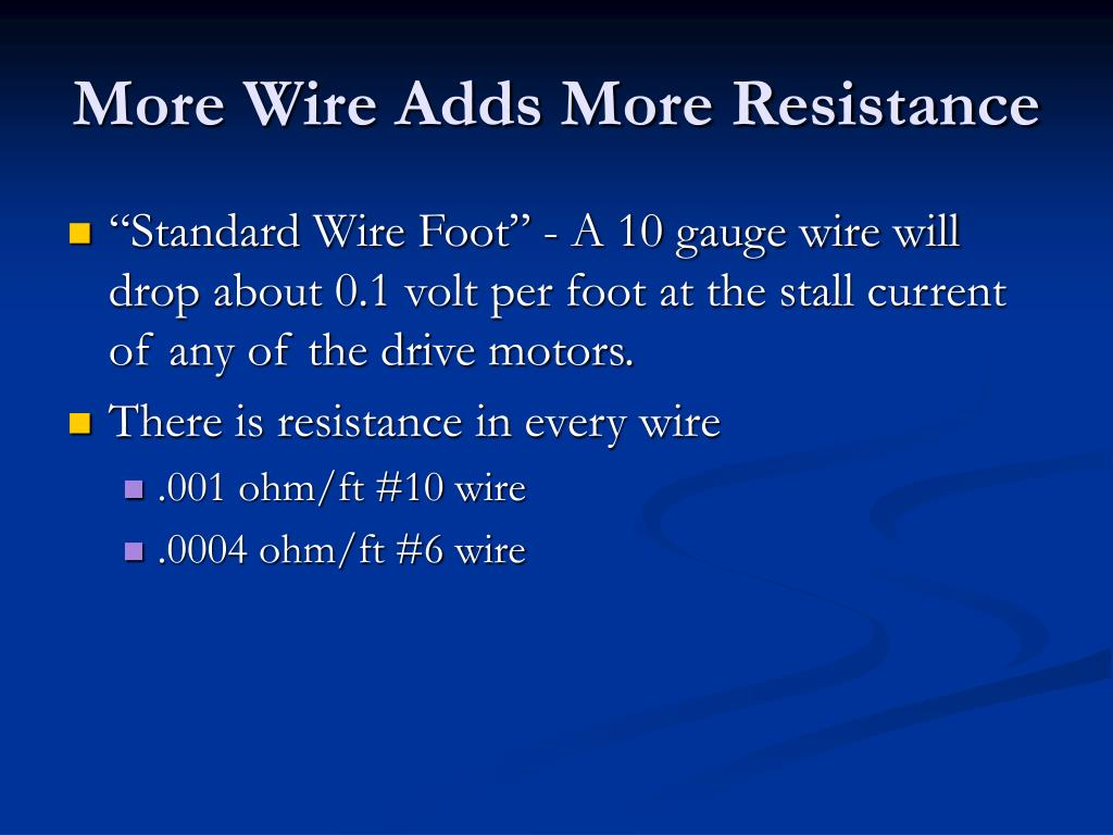 More Wire Adds More Resistance