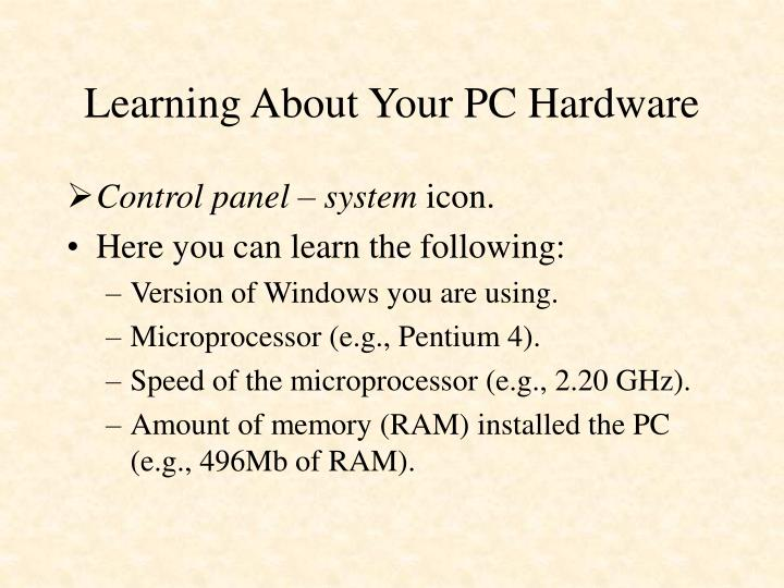 Learning about your pc hardware