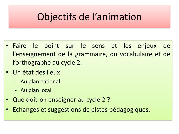 Objectifs de l animation