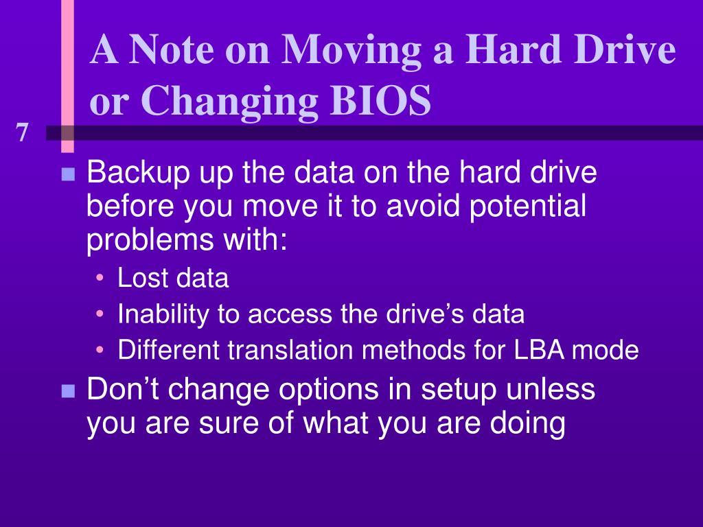 A Note on Moving a Hard Drive or Changing BIOS