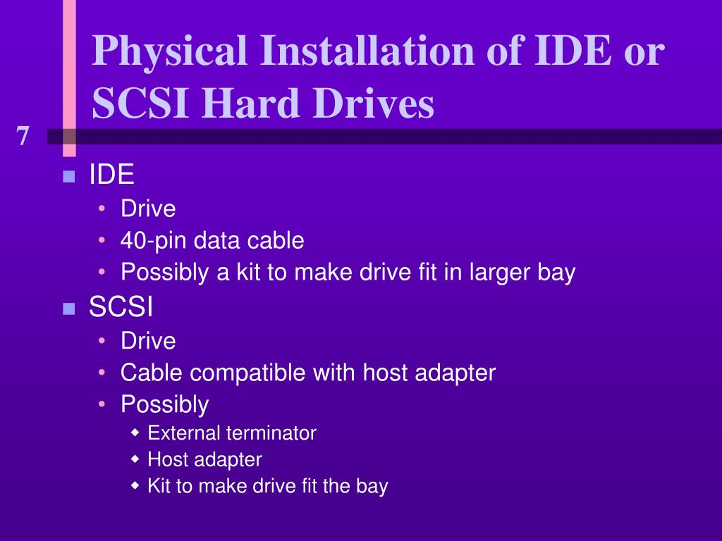 Physical Installation of IDE or SCSI Hard Drives