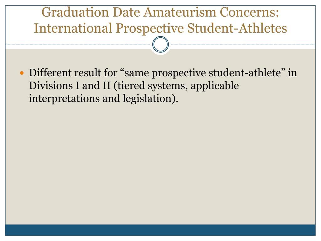 Graduation Date Amateurism Concerns: