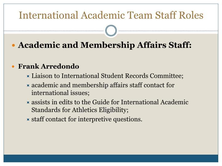 International academic team staff roles