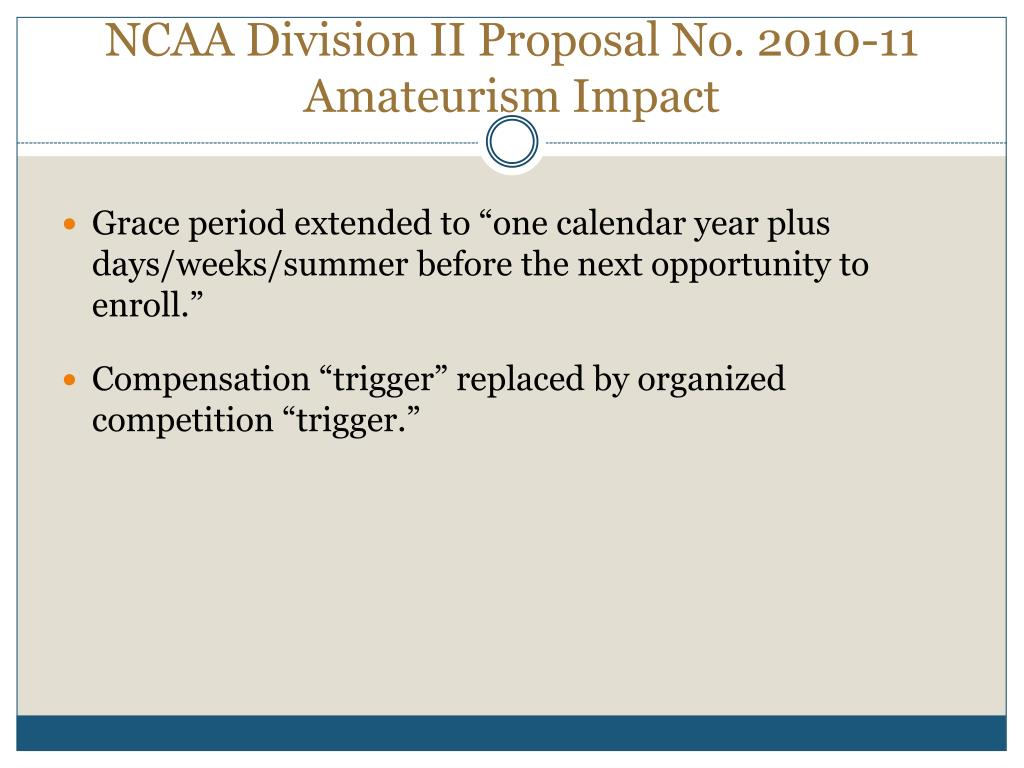 NCAA Division II Proposal No. 2010-11 Amateurism Impact