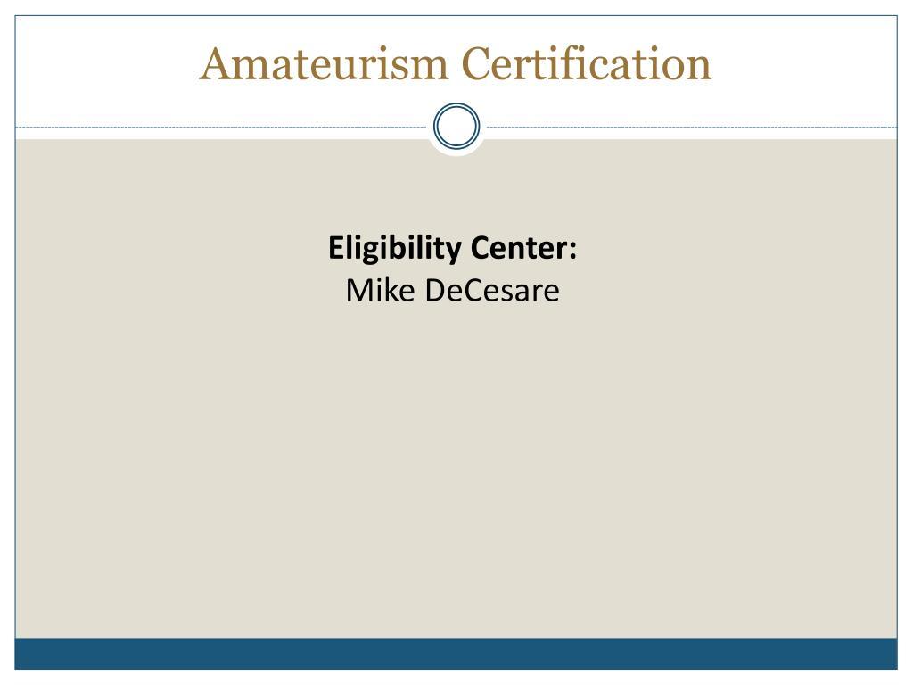 Amateurism Certification