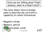 since we are talking about flash memory what is a smart card