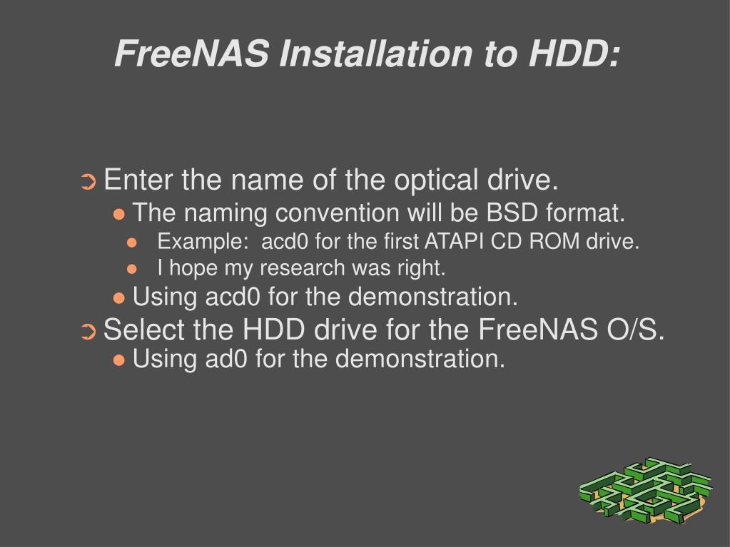 FreeNAS Installation to HDD: