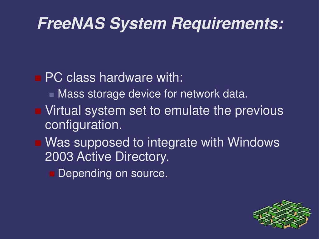 FreeNAS System Requirements: