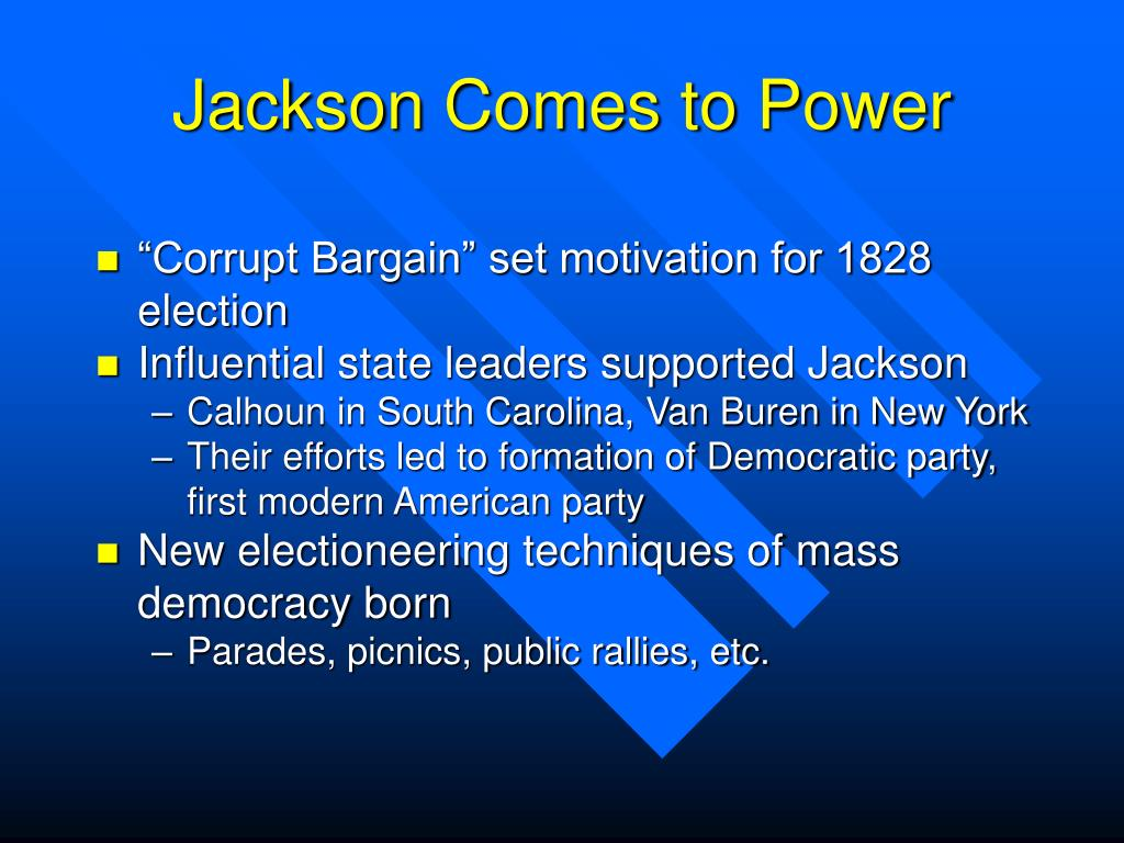Jackson Comes to Power