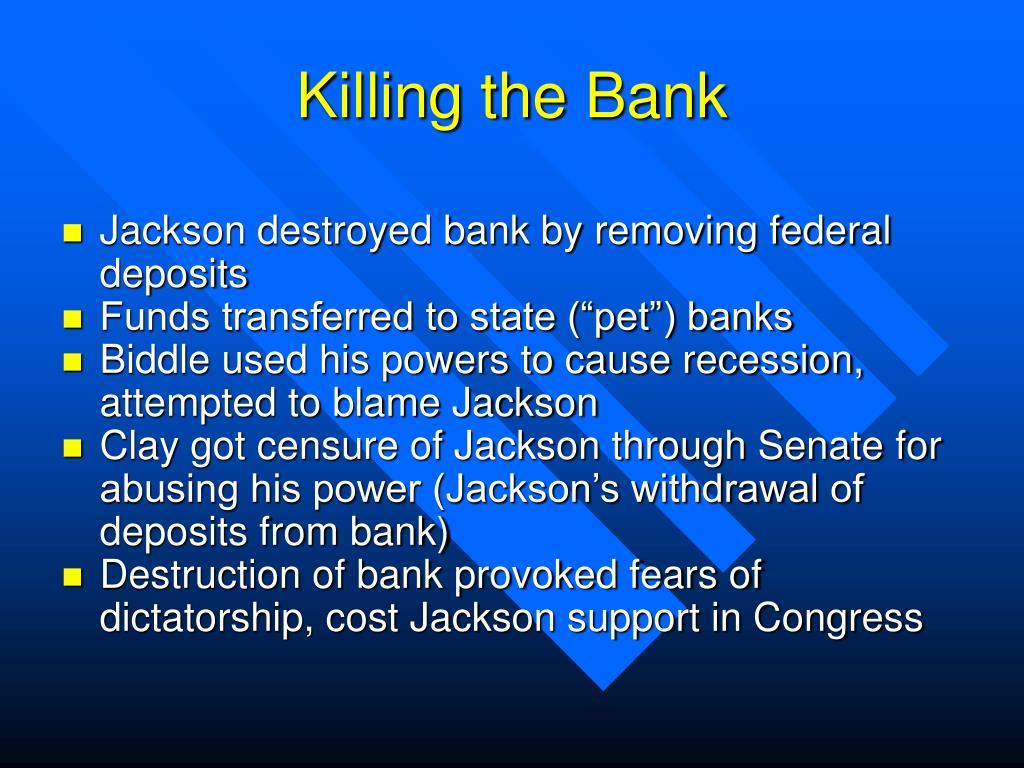 Killing the Bank