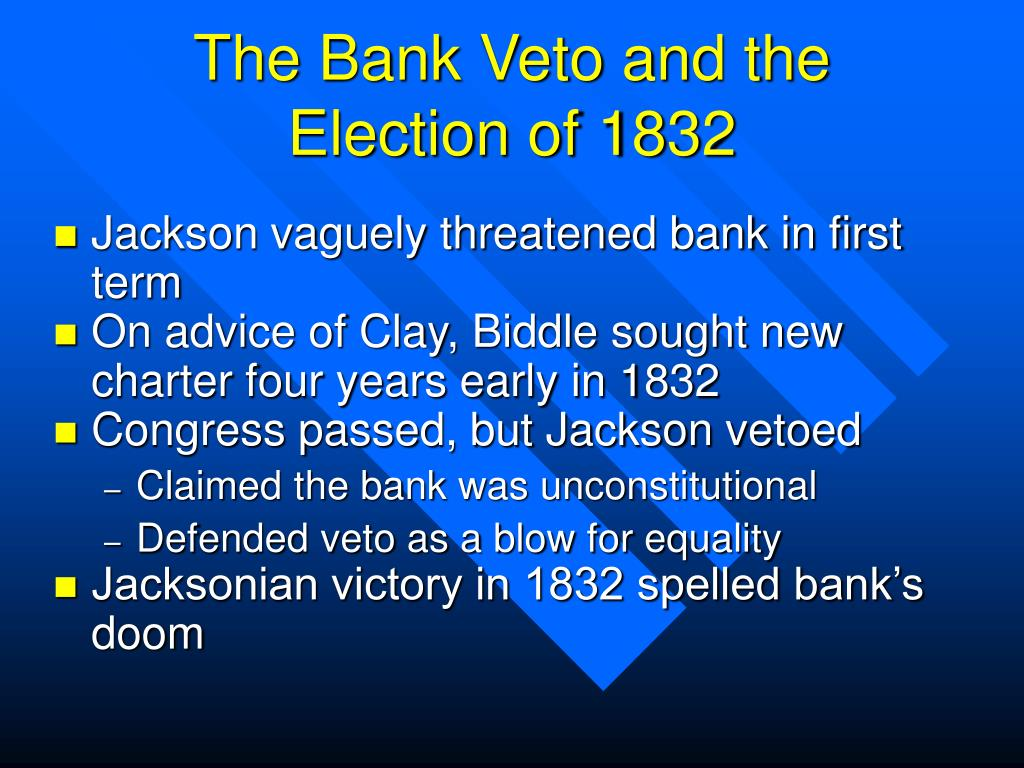 The Bank Veto and the Election of 1832