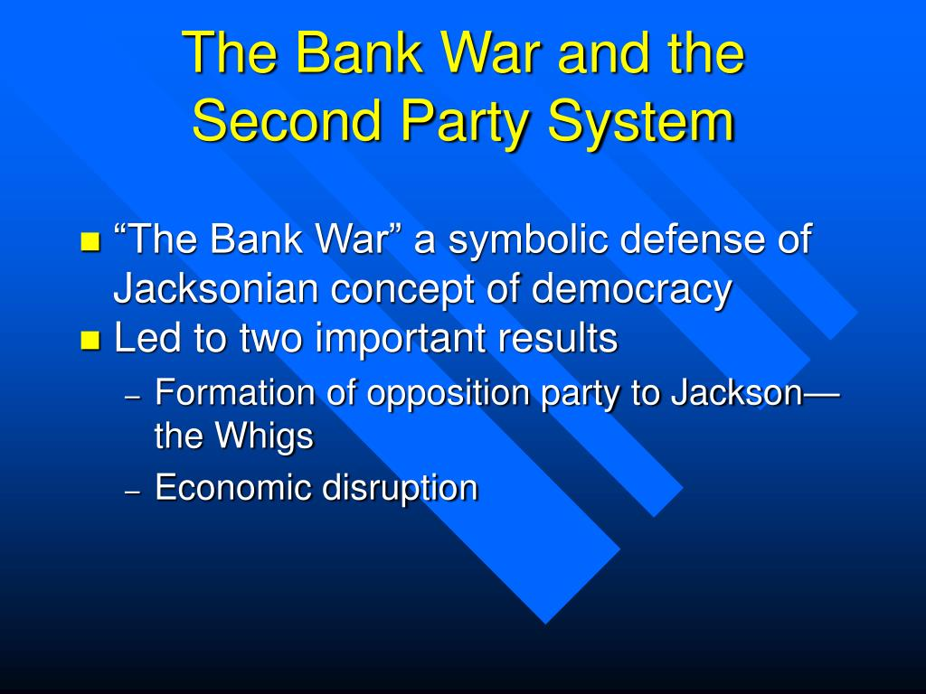 The Bank War and the Second Party System