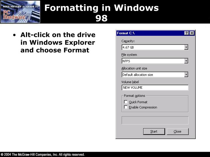 Formatting in Windows 98