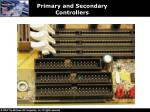 primary and secondary controllers