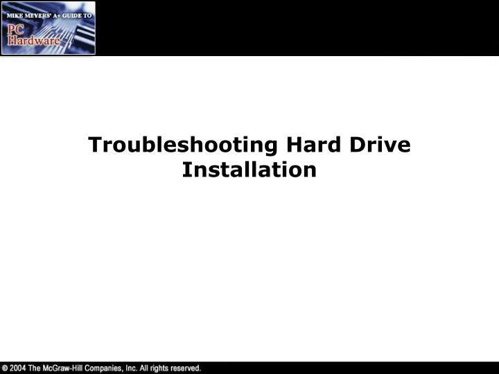 Troubleshooting Hard Drive Installation