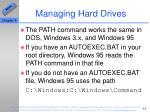 managing hard drives