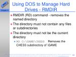 using dos to manage hard drives rmdir