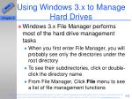 using windows 3 x to manage hard drives