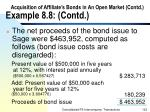 acquisition of affiliate s bonds in an open market contd example 8 8 contd