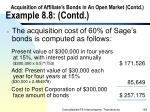 acquisition of affiliate s bonds in an open market contd example 8 8 contd126