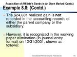 acquisition of affiliate s bonds in an open market contd example 8 8 contd130