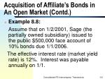 acquisition of affiliate s bonds in an open market contd
