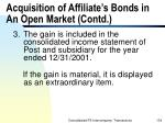 acquisition of affiliate s bonds in an open market contd134