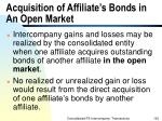 acquisition of affiliate s bonds in an open market