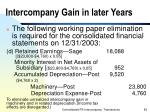 intercompany gain in later years