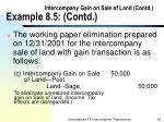 intercompany gain on sale of land contd example 8 5 contd65