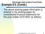 intercompany gain on sale of land contd example 8 5 contd66