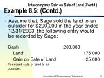 intercompany gain on sale of land contd example 8 5 contd71