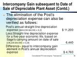 intercompany gain subsequent to date of sale of depreciable plant asset contd
