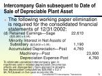 intercompany gain subsequent to date of sale of depreciable plant asset