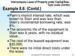 intercompany lease of property under capital sale type lease contd example 8 6 contd