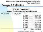 intercompany lease of property under capital sale type lease contd example 8 6 contd103