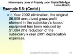 intercompany lease of property under capital sale type lease contd example 8 6 contd115