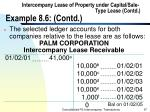 intercompany lease of property under capital sale type lease contd example 8 6 contd97